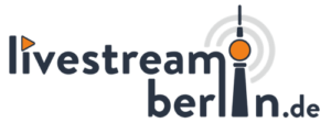 Livestream Berlin - innovativ, schnell, günstig